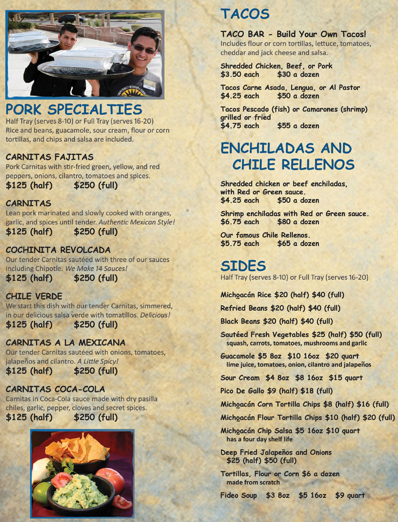Catering Menu for Michoacan Mexican Restaurant. Pork Specialties, Tacos, Enchiladas and Sides.